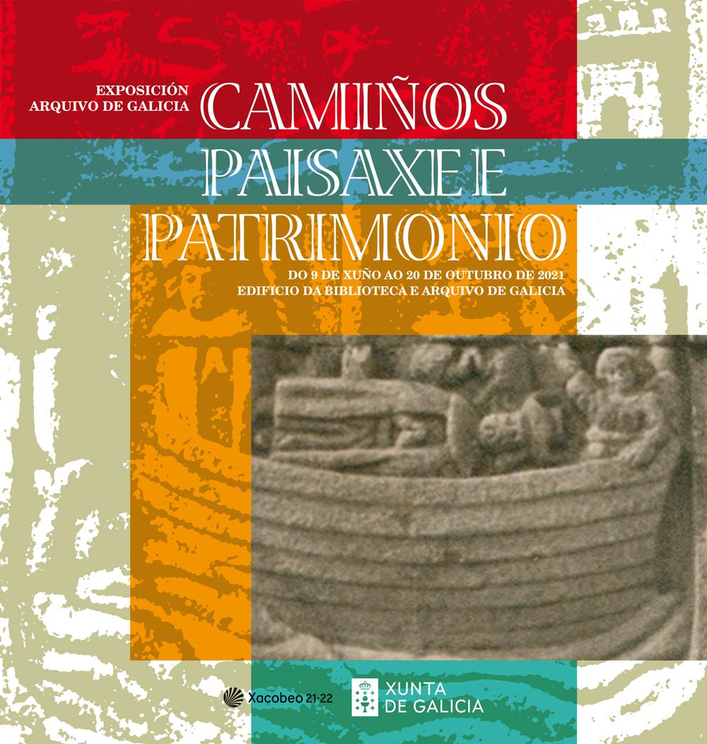 Exposición Camiños, Paisaxe e patrimonio