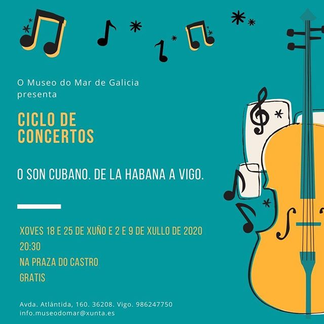 "CICLO DE CONCERTOS ""O Son de Cuba. De La Habana a Vigo"". Museo do Mar de Vigo"