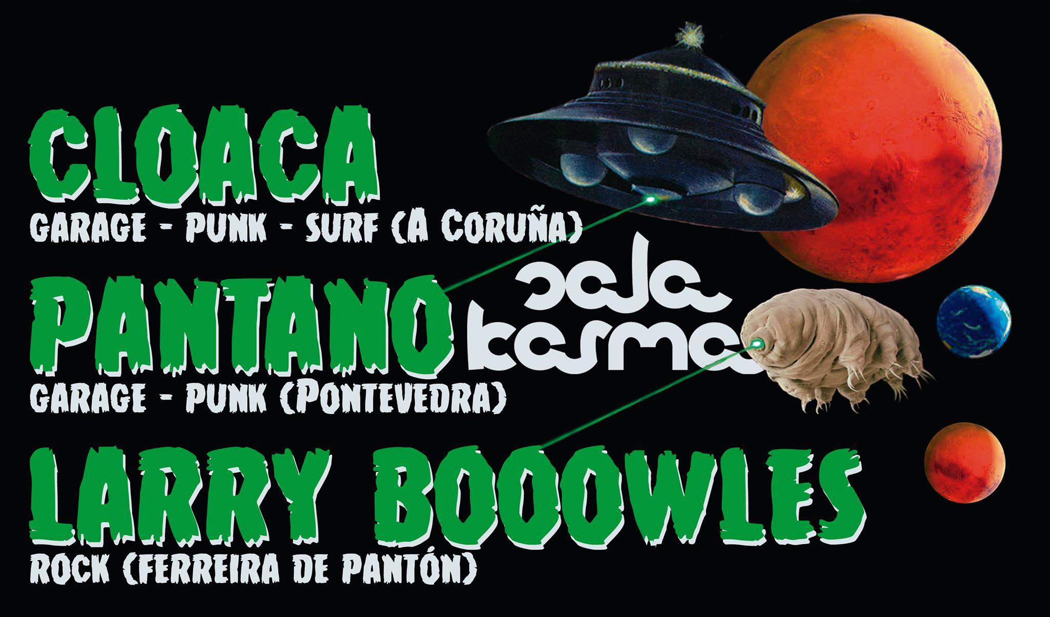 Cloaca, Pantano y Larry Booowles