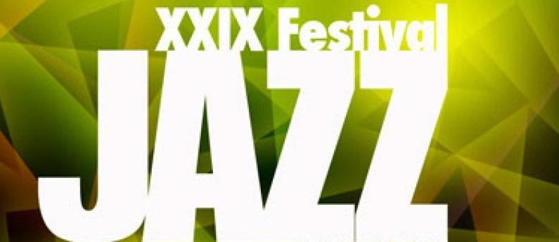 XXIX FESTIVAL DE JAZZ