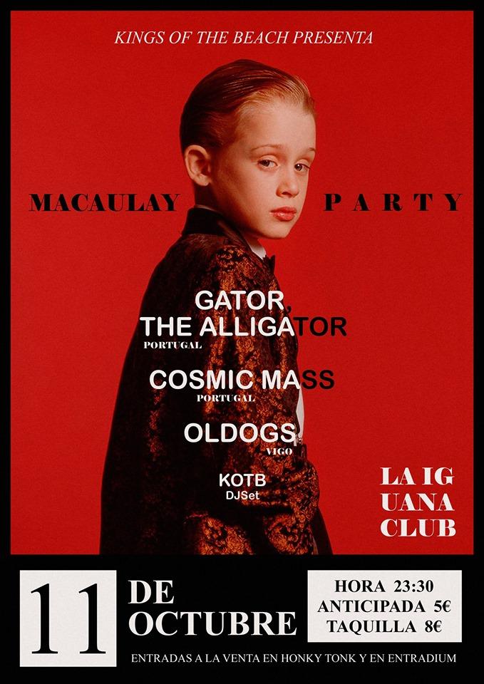 Macaulay Party V: Gator, The Alligator - Cosmic Mass - Oldogs