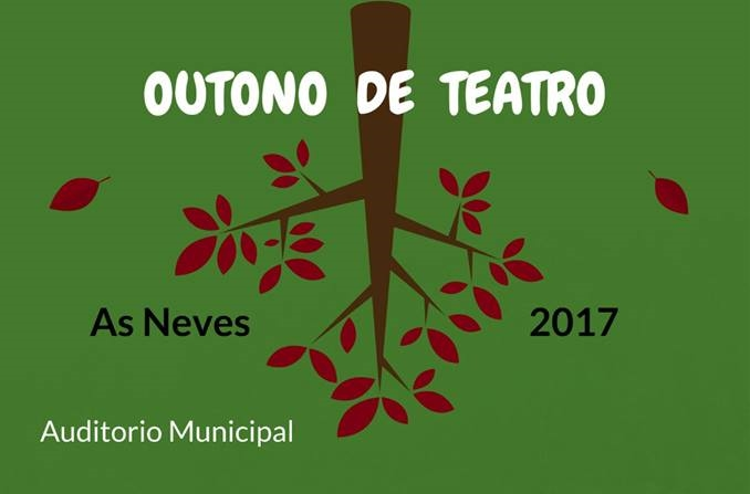 Otoño de Teatro - As Neves
