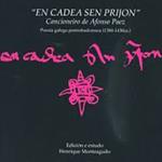 En cadea sen prijon. Cancioneiro de Afonso Paez