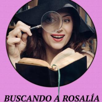 Buscando a Rosalía