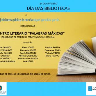 Encontro literario PALABRAS MÁXICAS, obradoiro de escritura creativa con Chus Molina Raspal_Biblioteca Pública da Coruña MG Garcés