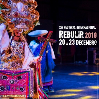XIII Festival Internacional Rebulir