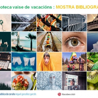 Mostra bibliográfica A Biblioteca vaise de vacacións-Biblioteca Pública da Coruña MG Garcés