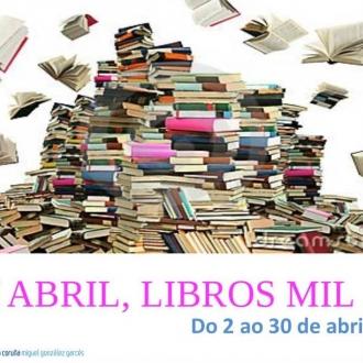 Mostra bibliográfica EN ABRIL, LIBROS MIL_Biblioteca Pública da Coruña MG Garcés