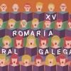 XV Romaría Coral Galega