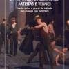 'Da natureza de escritores, artistas e vermes'