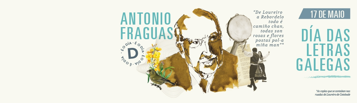 Día das Letras Galegas. Antonio Fraguas
