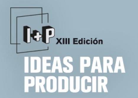 I+P. Ideas para producir